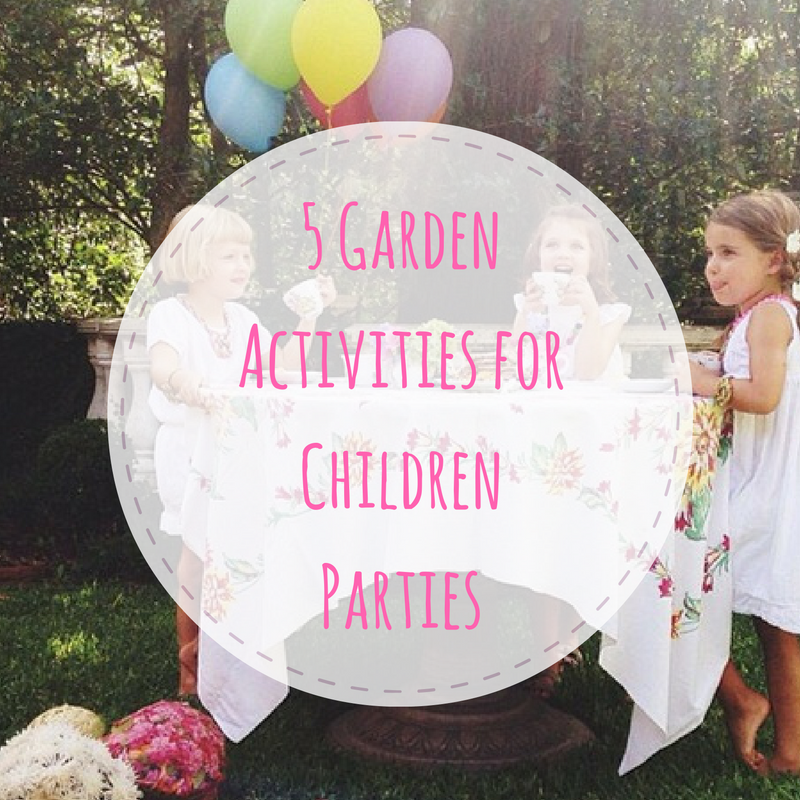 garden activities for children parties