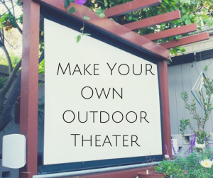make an outdoor theater