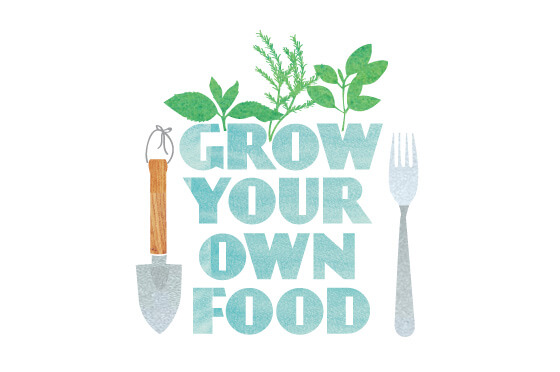 an illustration with the message grow your own food