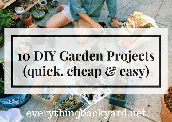 diy cheap and easy garden projects