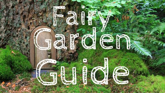 fairy garden guide