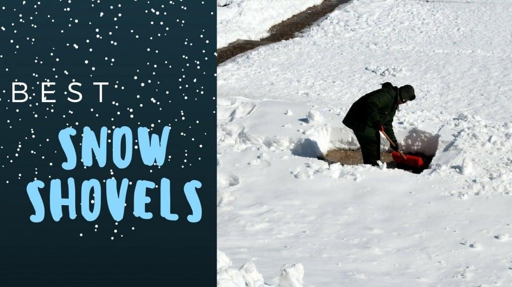 best snow shovels