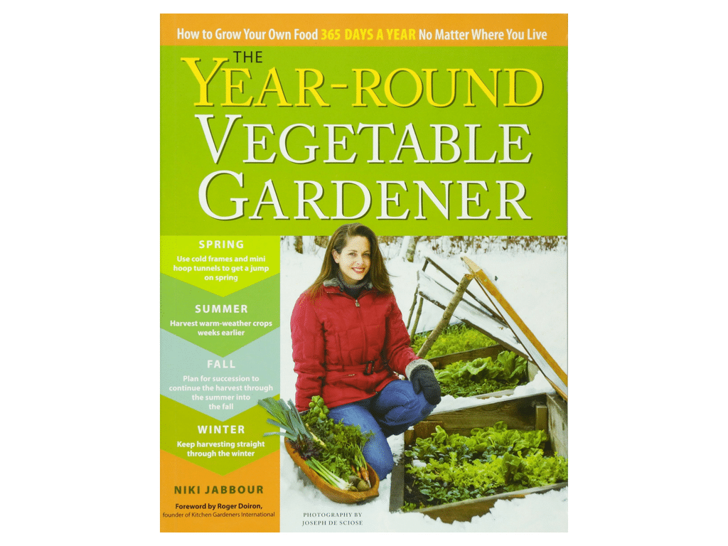 The Year Round Vegetable Gardener