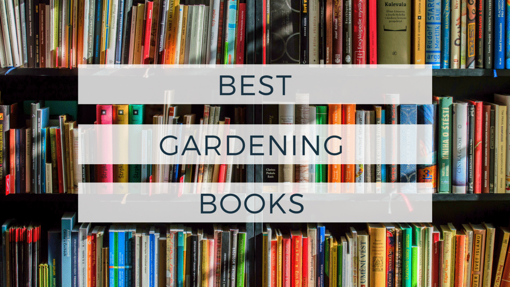 Best Gardening Books Top 10 To Choose On Amazon Today